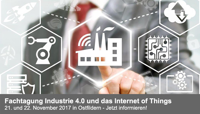 Fachtagung Industrie 4.0 und das Internet of Things